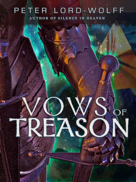 VOWS OF TREASON